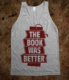 The Book Was Better (tank)