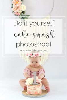Create Your Own DIY Cake Smash Photoshoot - Cake Smash Ideas - recipe cake Baby Cake Smash, 1st Birthday Cake Smash, Baby 1st Birthday, Cake Smash Pictures, Cake Photos, Baby Pictures, 1st Birthday Pictures, Birthday Ideas, Twin Birthday Themes