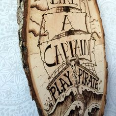 Work like a Captain play like a Pirate Wooden Sign by TimberleeEU