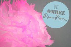 DIY Ombre Pompoms
