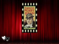 """Threepenny Opera"" Broadway poster http://www.pinterest.com/donwinston/the-gristmill-playhouse/ http://www.donwinston.com"