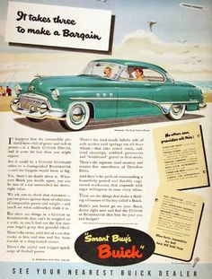 1951 Buick Riviera Custom Coupe vintage ad. It takes three to make a bargain. Smart buys Buick.