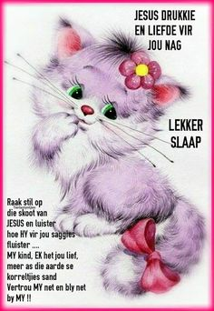 Evening Greetings, Good Night Greetings, Afrikaanse Quotes, Goeie Nag, Goeie More, Care Quotes, Morning Greeting, Birthday Wishes, Rose