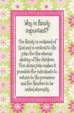 Why is family important? The family is ordained of God and is central to His plan for the eternal destiny of His children. This divine plan makes it possible for individuals to return to His presence and for families to be united eternally.  Here is a video I put…Read More