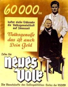 60000 RM  this is what this person suffering from hereditary defects costs the Community of Germans during his lifetime  Fellow Citizen, that is your money, too  Read '[A] New People'