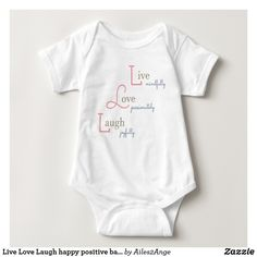 065009c4e Live Love Laugh happy positive baby bodysuit Baby Bodysuit, Boy Onesie,  Onesies, Baby
