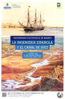 """Presentación de la Exposición """"La ingeniería española y el Canal de Suez"""", que tiene lugar en la ETSI de Caminos del 23 de enero al 27 de febrero."""