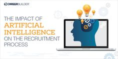 Artificial Intelligence has influenced the process of recruitment to a great…