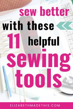Every sewing lover needs a good set of sewing gadgets. But what are the best sewing tools around? From patternmaking tools to sewing notions to must have sewing tools, here's 11 helpful sewing tools that every sewist seriously needs! Which one will you try? elizabethmadethis.com   #sewingtools #dressmakingtools #musthavesewingnotions #sewingspaceideas