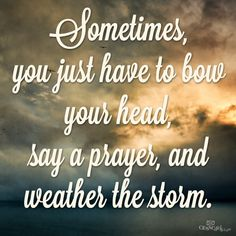 Lord, give me strength! #God #Strength #Storms
