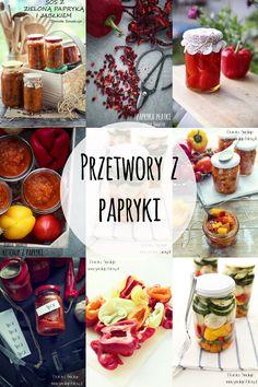 Przetwory z papryki Calzone, Preserves, Pickles, Recipies, Menu, Jar, Healthy Recipes, Ketchup, Cooking