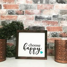 Choose happy painted solid wood sign
