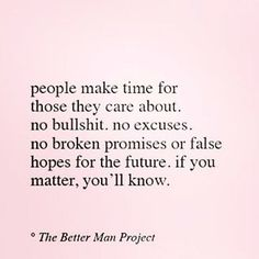 Dont Fall For The Im Busy Excuse Were All Busy And We All Have