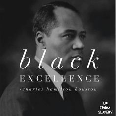 "Attorney Charles H. Houston helped create the legal precedents that led to the rejection of ""separate but equal"" schools for African Americans.  He was also a mentor to Thurgood Marshall. A true pioneer for civil rights.  #upfromit"