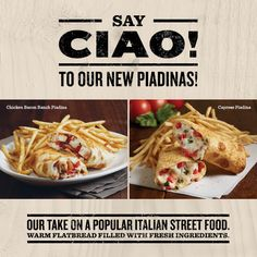 What is a piadina??? It's delicious that's what! Come try our all-new lunch, starting at just $6.95!