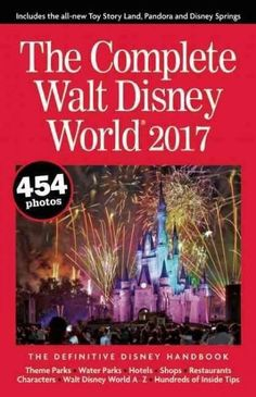 The Complete Walt Disney World 2017 Have gotten this book in the past at Barnes and noble and it's a great book..