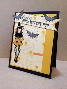 Little Miss Witchy Poo Halloween card, comes with mailing envelope. by SchalksCardSchoppe on Etsy. Julie Nutting