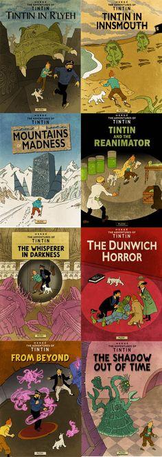 TinTin / H.P. Lovecraft // Lesser known Adventures of Tintin
