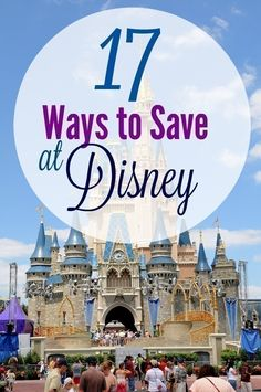 17 Ways to Save on your Trip to Disneyland