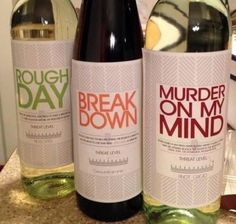 But I think this may just be something women everywhere can appreciate. I bought her three favorite wines and made custom labels. Personalized Wine Labels, Custom Labels, Just In Case, Just For You, Wine Names, Rough Day, In Vino Veritas, Funny Pictures, At Least