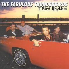 Fabulous Thunderbirds - T-Bird Rhythm.  Kim Wilson, Jimmie Vaughan, et al; the house band at Antone's in Austin for a long time.  Typical mix of Rock & Roll, Blues, and R - Texas Roadhouse.  The album before Tuff Enuff made them way more famous.