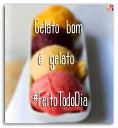 Ou seja: #gelato na #DriDriBR!