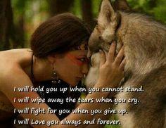 Ich will Dich halten wenn Du nicht mehr stehen kannst. Ich will Dir deine Tränen wegwischen wenn Du weinst. Ich will für Dich kämpfen, wenn Du aufgibst. Ich will Dich Lieben für immer und Ewig.