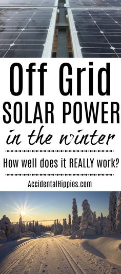 We run on 100% solar power. How well does it REALLY work in the winter?
