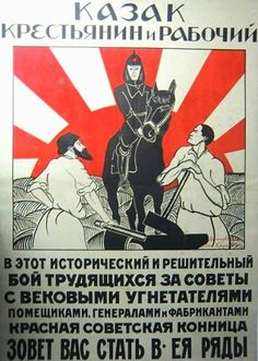 "Russian civil war poster - That's like saying ""The sun always rises in the East!"" I'll decode later."