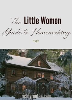 Little Women is one of my all-time favourite books and movies! As I've re-read the novel, I've realised there's a lot you can learn about homemaking from Little Women!