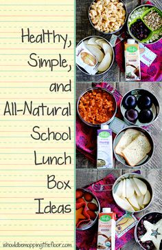 Healthy, Simple & All-Natural School Lunch Box Ideas from ishouldbemoppingthefloor.com