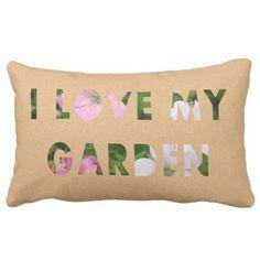 Gardener I Love My Garden Floral Text Lumbar Pillow
