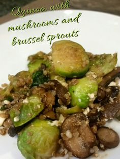 Quinoa with mushrooms and brussel sprouts.  Includes 21 day fix container servings!