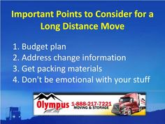 We are one of the well-known long distance movers in the New York City. We\'ll move your stuff in a timely manner according to your schedule. We also provide various storage options with competitive prices. Call us now at  1-888-217-7221.
