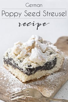 """When I go to Germany, I have to eat """"Mohnkuchen"""" which is a Poppy Seed Streusel Crumble Cake and this is a recipe that comes very close to it. German Desserts, Just Desserts, Delicious Desserts, German Recipes, Poppy Seed Dessert, Poppy Seed Cake, Baking Recipes, Snack Recipes, Dessert Recipes"""