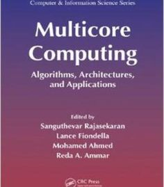 Multicore Computing - Algorithms Architectures And Applications PDF