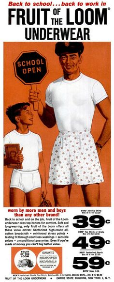 1960 advert for Fruit of the Loom men's and boys underwear. Back to school ... back to work in Fruit of the Loom underwear worn by more men and boys than any other brand !