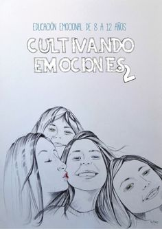 CULTIVANDO EMOCIONES - 2 Educación Emocional de 8 a 12 años Presentación: Mª José Català Verdet Consellera d'Educació, Cul...