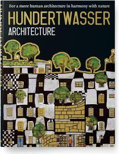 Hundertwasser: Architecture by Angelika Taschen http://www.amazon.com/dp/3822885649/ref=cm_sw_r_pi_dp_orjUvb0QCJ4CT