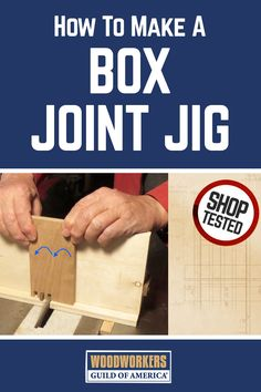 How to Make a Box Joint Jig Plan | WWGOA Woodworking Jig Plans, Used Woodworking Tools, Beginner Woodworking Projects, Woodworking Patterns, Popular Woodworking, Woodworking Crafts, Woodworking Furniture, Woodworking Classes, Woodworking Quotes