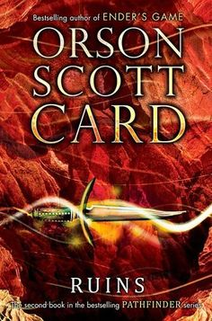 Ruins by Orson Scott Card - May '15