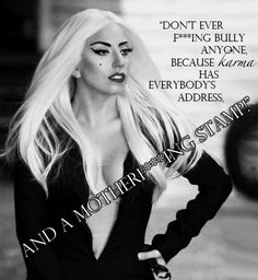 Lady Gaga quote.