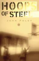 Hoops of Steel by John Foley