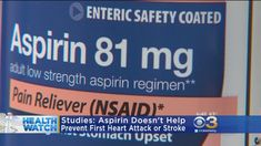 Studies: Aspirin Doesn't Help Prevent First Heart Attack, Stroke Aspirin, Top News, Heart Attack, Sunday, Big, Health, Domingo, Health Care, Salud