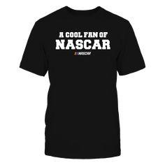 A Cool Fan Of NASCAR T-Shirt, A Cool Fan Of NASCAR  The Nascar Collection, OFFICIAL MERCHANDISE  Available Products:          Gildan Unisex T-Shirt - $24.95 Gildan Women's T-Shirt - $26.95 District Men's Premium T-Shirt - $27.95 District Women's Premium T-Shirt - $29.95 Next Level Women's Premium Racerback Tank - $29.95 Gildan Unisex Pullover Hoodie - $44.95 Gildan Long-Sleeve T-Shirt - $33.95 Gildan Fleece Crew - $39.95 Gildan Youth T-Shirt - $23.95       . Buy now…