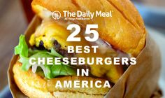 The 25 Best Cheeseburgers in America