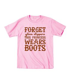 Look at this Country Casuals Light Pink 'This Princess Wears Boots' Tee - Toddler & Girls on #zulily today!