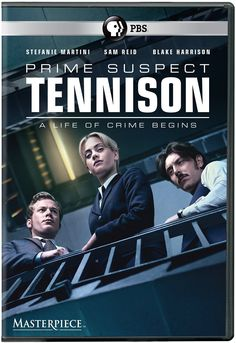 Prime Suspect: Tennison (aka Prime Suspect 1973, ITV-UK/PBS Masterpiece-2017) a crime, drama, mystery series Prime Suspect 1973 tells the story of 22-year-old Jane Tennison's first days in the police force, in which she endured flagrant sexism before being thrown in at the deep end with a murder enquiry. Stars: Stefanie Martini, Sam Reid, Blake Harrison