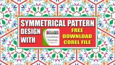 Symmetrical Pattern In Coreldraw X7 Cdtfb Corel Draw In Hindi Urdu Coreldraw Pattern Symmetrical