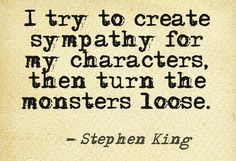 I try to create sympathy for my characters... #quotes #writers #authors